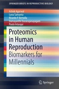 Proteomics in Human Reproduction: Biomarkers for Millennials (SpringerBriefs in Reproductive Biology)-cover