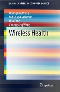 Wireless Health (SpringerBriefs in Computer Science)-cover