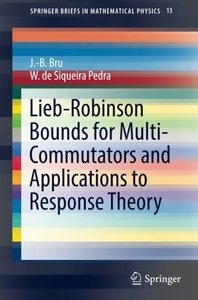 Lieb-Robinson Bounds for Multi-Commutators and Applications to Response Theory (SpringerBriefs in Mathematical Physics)-cover