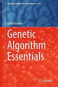 Genetic Algorithm Essentials (Studies in Computational Intelligence)-cover