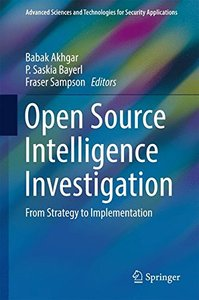 Open Source Intelligence Investigation: From Strategy to Implementation (Advanced Sciences and Technologies for Security Applications)-cover