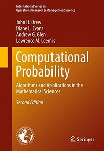 Computational Probability: Algorithms and Applications in the Mathematical Sciences (International Series in Operations Research & Management Science)-cover