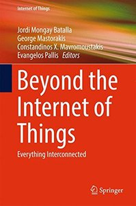 Beyond the Internet of Things: Everything Interconnected