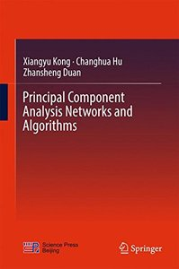Principal Component Analysis Networks and Algorithms-cover