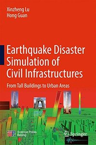 Earthquake Disaster Simulation of Civil Infrastructures: From Tall Buildings to Urban Areas-cover
