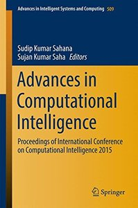 Advances in Computational Intelligence: Proceedings of International Conference on Computational Intelligence 2015 (Advances in Intelligent Systems and Computing)-cover