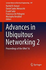 Advances in Ubiquitous Networking 2: Proceedings of the UNet'16 (Lecture Notes in Electrical Engineering)-cover