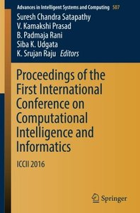 Proceedings of the First International Conference on Computational Intelligence and Informatics: ICCII  2016 (Advances in Intelligent Systems and Computing)-cover