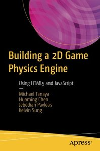 Building a 2D Game Physics Engine: Using HTML5 and JavaScript(快遞進口)