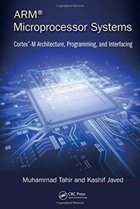 ARM Microprocessor Systems: Cortex-M Architecture, Programming, and Interfacing (Hardcover)-cover