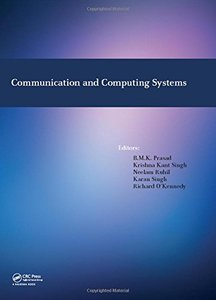 Communication and Computing Systems: Proceedings of the International Conference on Communication and Computing Systems (ICCCS 2016), Gurgaon, India, 9-11 September, 2016-cover