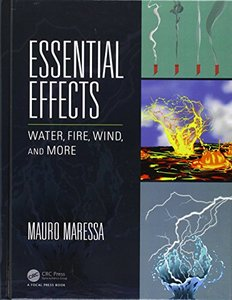 Essential Effects: Water, Fire, Wind, and More (Hardcover)-cover