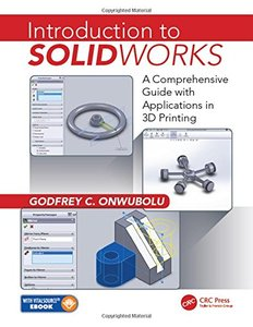 Introduction to SolidWorks: A Comprehensive Guide with Applications in 3D Printing-cover