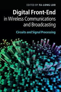 Digital Front-End in Wireless Communications and Broadcasting: Circuits and Signal Processing (Hardcover)-cover