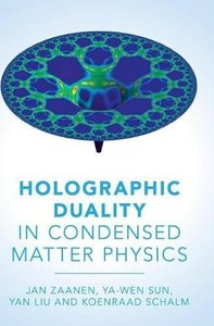 Holographic Duality in Condensed Matter Physics (Hardcover)-cover