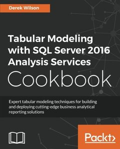 Tabular Modeling with SQL Server 2016 Analysis Services Cookbook-cover