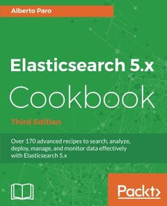 Elasticsearch 5.x Cookbook, 3/e (Paperback)-cover