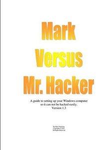 Mark Versus Mr. Hacker