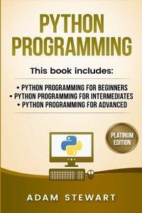 python programming: python programming for beginners, python programming for intermediates, python programming for advanced-cover