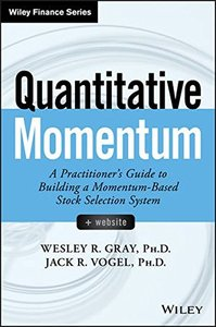 Quantitative Momentum: A Practitioner's Guide to Building a Momentum-Based Stock Selection System (Wiley Finance)-cover