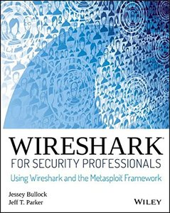 Wireshark for Security Professionals: Using Wireshark and the Metasploit Framework-cover