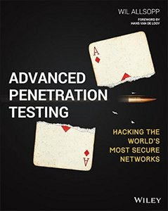 Advanced Penetration Testing: Hacking the World's Most Secure Networks-cover