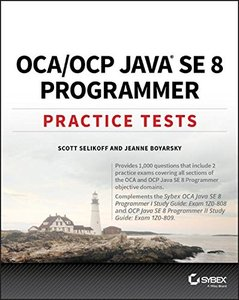 OCA / OCP Java SE 8 Programmer Practice Tests-cover