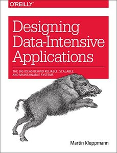 Designing Data-Intensive Applications: The Big Ideas Behind Reliable, Scalable, and Maintainable Systems (Paperback)-cover