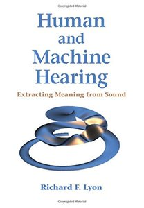 Human and Machine Hearing: Extracting Meaning from Sound (Hardcover)-cover