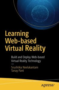 Learning Web-based Virtual Reality: Build and Deploy Web-based Virtual Reality Technology-cover