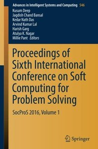 Proceedings of Sixth International Conference on Soft Computing for Problem Solving: SocProS 2016, Volume 1 (Advances in Intelligent Systems and Computing)-cover