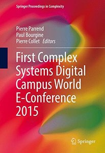 First Complex Systems Digital Campus World E-Conference 2015 (Springer Proceedings in Complexity)-cover