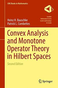 Convex Analysis and Monotone Operator Theory in Hilbert Spaces (CMS Books in Mathematics)-cover