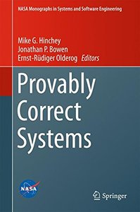 Provably Correct Systems (NASA Monographs in Systems and Software Engineering)-cover