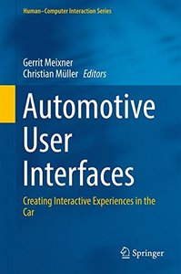 Automotive User Interfaces: Creating Interactive Experiences in the Car (Human-Computer Interaction Series)-cover