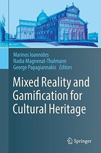 Mixed Reality and Gamification for Cultural Heritage-cover