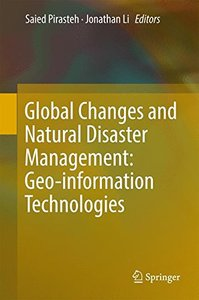 Global Changes and Natural Disaster Management: Geo-information Technologies-cover