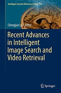 Recent Advances in Intelligent Image Search and Video Retrieval: Contributions to the 9th Workshop on Cyclostationary Systems and Their Applications, ... 2016 (Intelligent Systems Reference Library)-cover