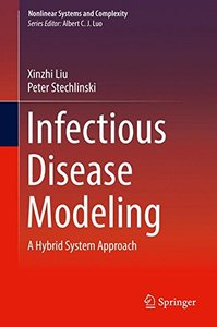 Infectious Disease Modeling: A Hybrid System Approach (Nonlinear Systems and Complexity)-cover