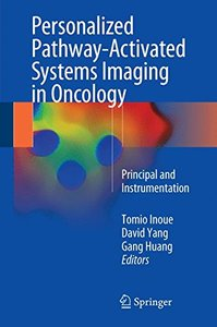 Personalized Pathway-Activated Systems Imaging in Oncology: Principal and Instrumentation-cover