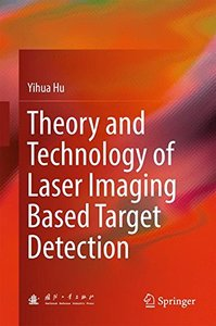 Theory and Technology of Laser Imaging Based Target Detection-cover