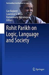 Rohit Parikh on Logic, Language and Society (Outstanding Contributions to Logic)-cover