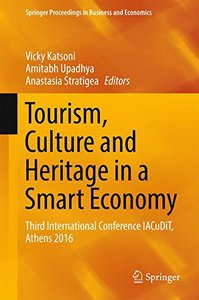 Tourism, Culture and Heritage in a Smart Economy: Third International Conference IACuDiT, Athens 2016 (Springer Proceedings in Business and Economics)-cover