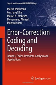 Error-Correction Coding and Decoding: Bounds, Codes, Decoders, Analysis and Applications (Signals and Communication Technology)-cover