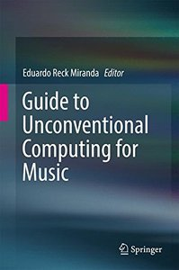 Guide to Unconventional Computing for Music-cover