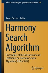 Harmony Search Algorithm: Proceedings of the 3rd International Conference on Harmony Search Algorithm (ICHSA 2017) (Advances in Intelligent Systems and Computing)-cover