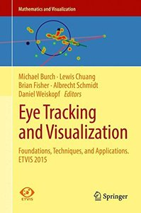 Eye Tracking and Visualization: Foundations, Techniques, and Applications. ETVIS 2015 (Mathematics and Visualization)-cover