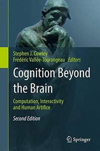 Cognition Beyond the Brain: Computation, Interactivity and Human Artifice-cover