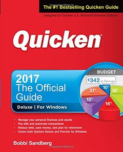 Quicken 2017 The Official Guide (Quicken : the Official Guide)