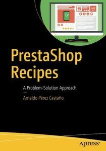 PrestaShop Recipes: A Problem-Solution Approach-cover